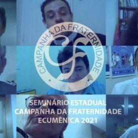Regionais da CNBB iniciam articulação da Campanha da Fraternidade Ecumênica de 2021